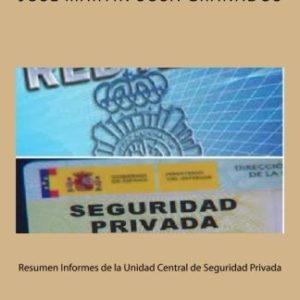 Resumen Informes de la Unidad Central de Seguridad Privada: Informes de la USP para consultar